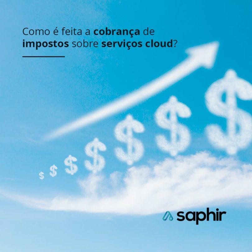 Como é feita a cobrança de impostos sobre serviços cloud