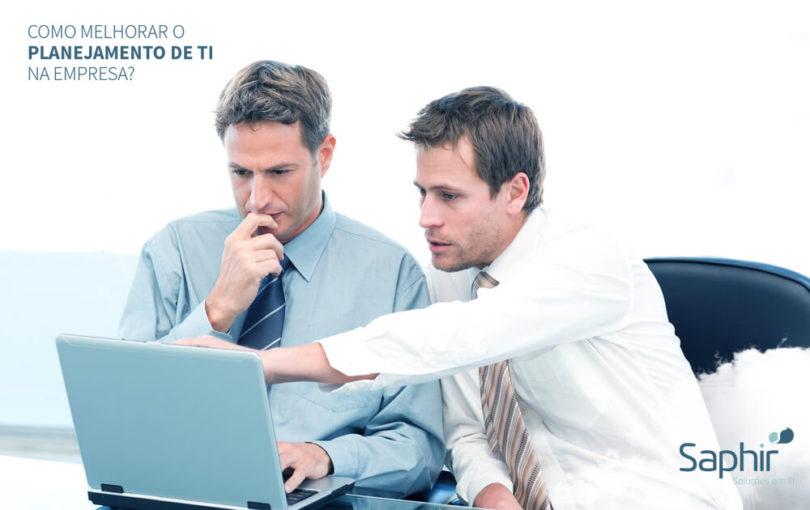 Como melhorar o planejamento de ti na empresa