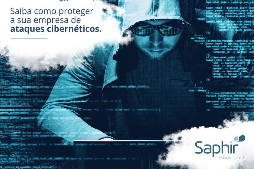 Saiba como proteger sua empresa de ataques cibernéticos