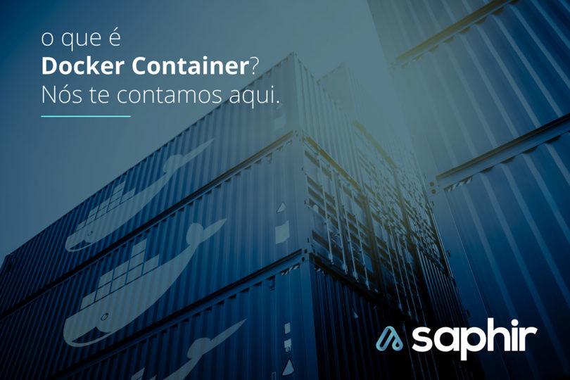 O que é Docker Container