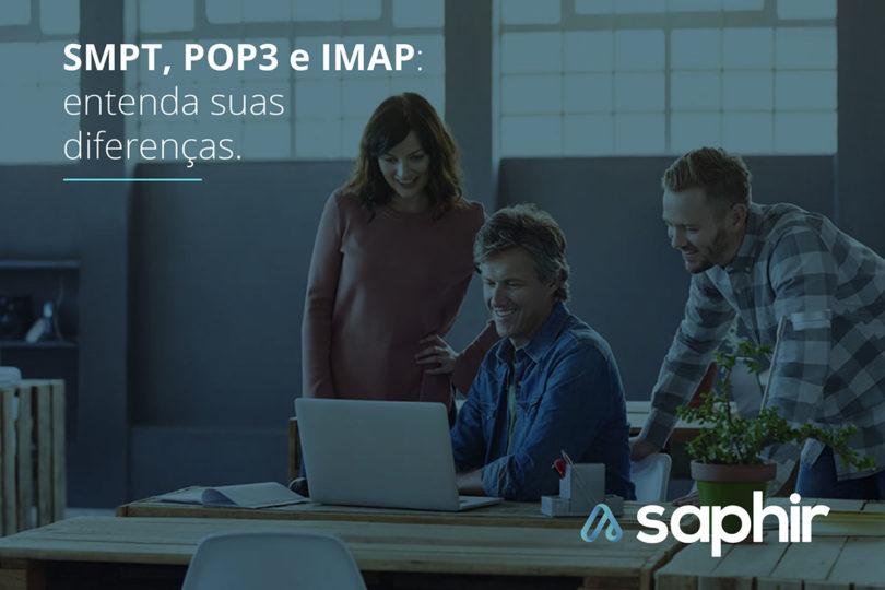 SMTP POP3 e IMAP entenda suas diferenças