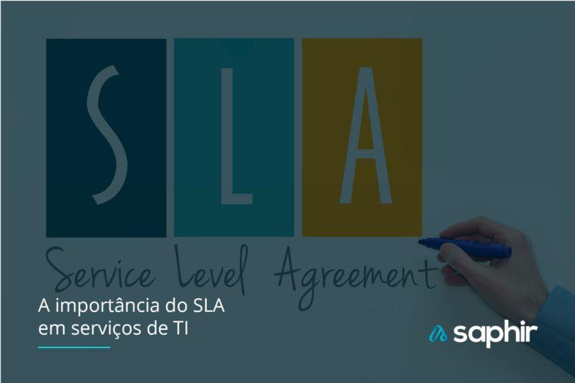 Qual é a importância do SLA na contratação de serviços de TI