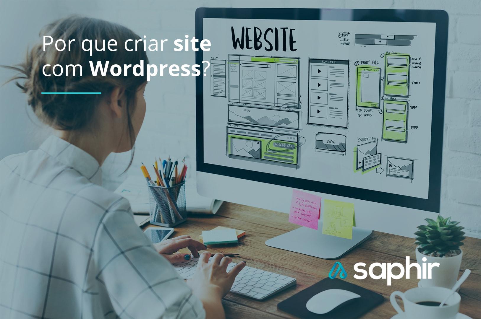 Por que criar site com Wordpress