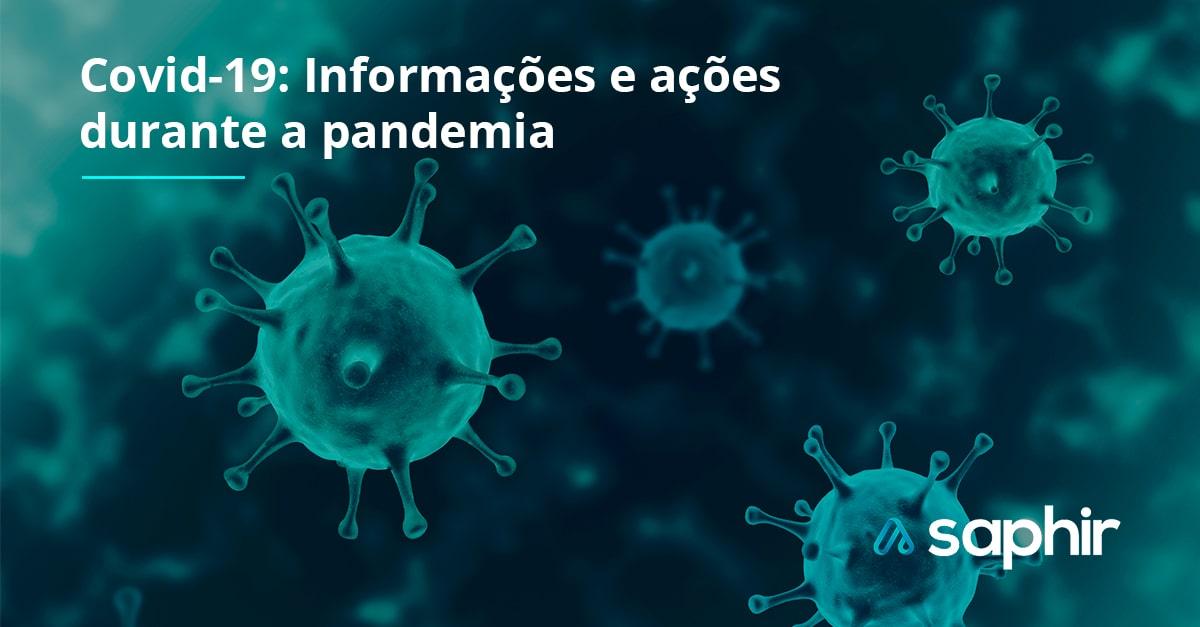 Covid 19: Informações e ações durante a pandemia