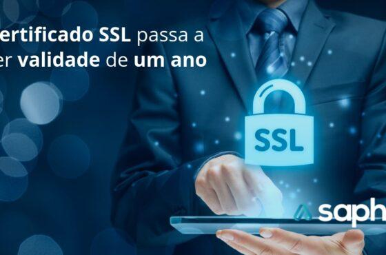 Certificado SSL passa a ter validade de um ano